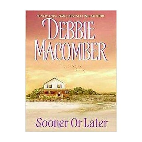 Sooner or Later (Larger Print) (Paperback)