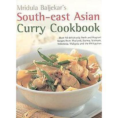 Mridula Baljekar's South-east Asian Curry Cookbook (Paperback)