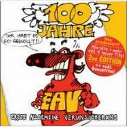 100 Jahre EAV...Ihr Habt Es So Gewollt!!