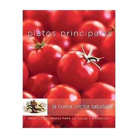 Williams-Sonoma platos principales/ Williams-Sonoma Main Dishes (Illustrated) (Paperback)
