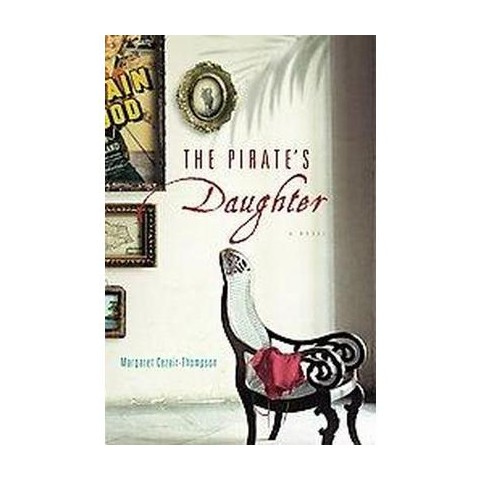 The Pirate's Daughter (Hardcover)