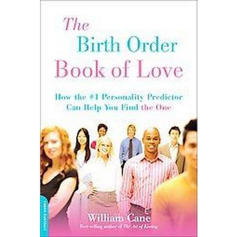 Birth Order Book of Love (Paperback)
