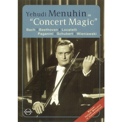Yehudi Menuhin: Concert Magic