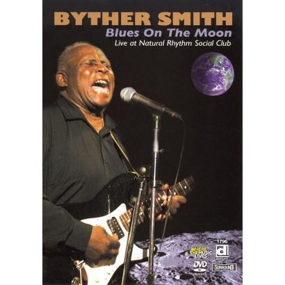 Byther Smith: Blues on the Moon, Live at the Rhythm Social Club