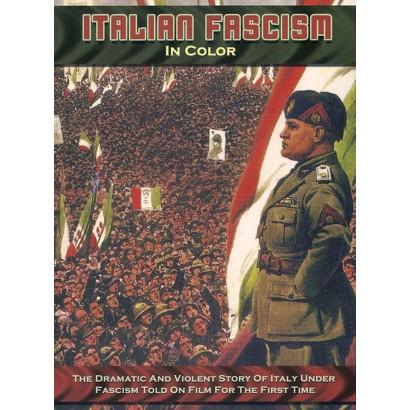 Italian Fascism in Color (Widescreen)