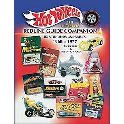 Hot Wheels The Ultimate Redline Guide Companion