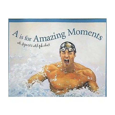 A Is for Amazing Moments (Hardcover)