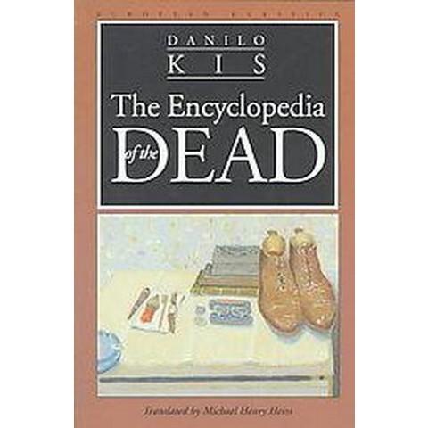 Encyclopedia of the Dead (Reprint) (Paperback)