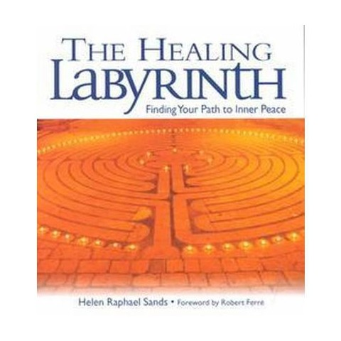 The Healing Labyrinth (Hardcover)