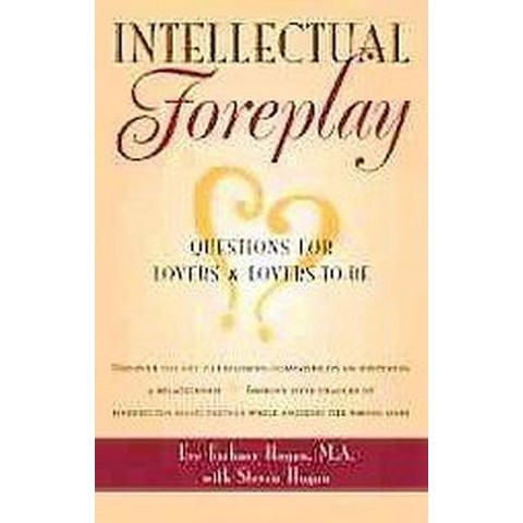 Intellectual Foreplay (Paperback)