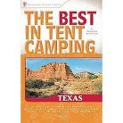 The Best in Tent Camping! Texas ( Best in Tent Camping) (Paperback)