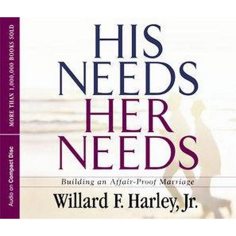 His Needs, Her Needs (Unabridged) (Compact Disc)