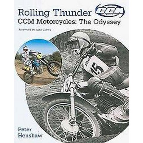Rolling Thunder (CCM Motorcycles the Odyessy) (Hardcover)