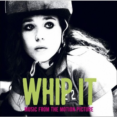 Whip It (Soundtrack)