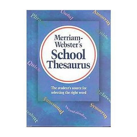 Merriam Webster's School Thesaurus (Hardcover)