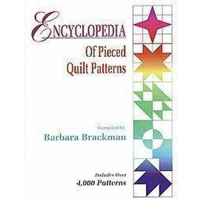 Encyclopedia of Pieced Quilt Patterns (Illustrated) (Hardcover)