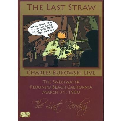 The Charles Bukowski: The Last Straw