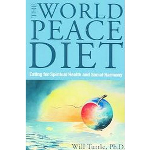 World Peace Diet (Paperback)