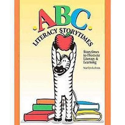 ABC Literacy Storytimes (Paperback)
