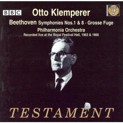 Beethoven: Symphonies Nos. 1 & 8; Grosse Fuge
