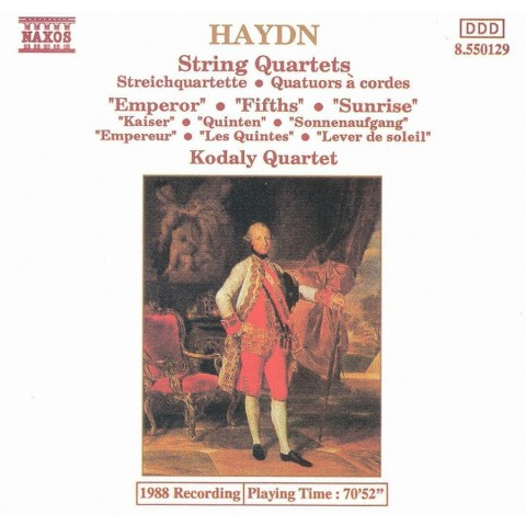 Haydn: The Emperor, Fifths and Sunrise Quartets