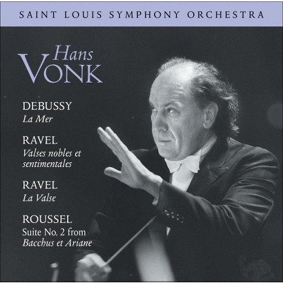 Debussy: La Mer; Ravel: Valses nobles et sentimentales; Ravel: La Valse; Roussel: Suite No. 2 from