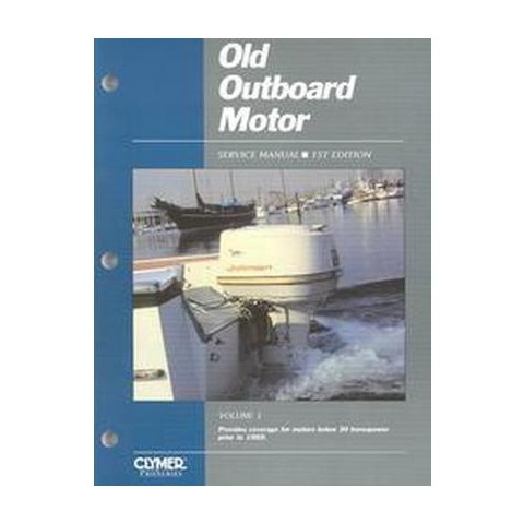 Old Outboard Motor Service Manual (1) (Paperback)