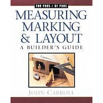 Measuring, Marking & Layout (Paperback)