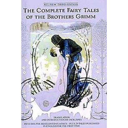 The Complete Fairy Tales of the Brothers Grimm (Paperback)