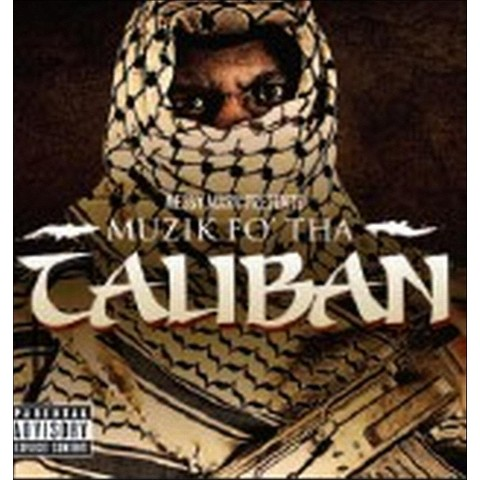 Muzik Fo' Tha Taliban [Explicit Lyrics]