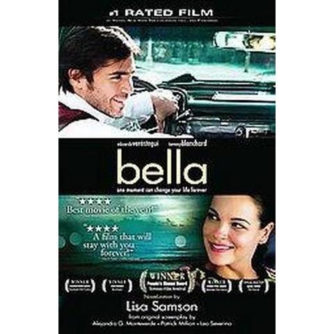 Bella (Media Tie-In) (Paperback)