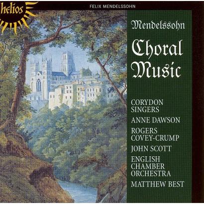 Mendelssohn: Choral Music