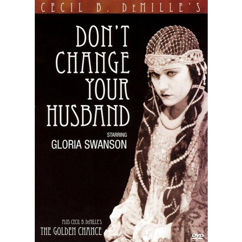 Don't Change Your Husband/The Golden Chance