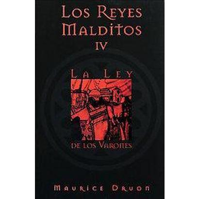 Los Reyes Malditos: La Ley De Los Varones / the Accursed Kings: the Royal Succession (Translation)