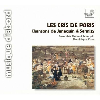 Les Cris de Paris: Chansons de Janequin & Sermisy