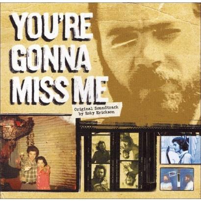 You're Gonna Miss Me (Original Soundtrack)