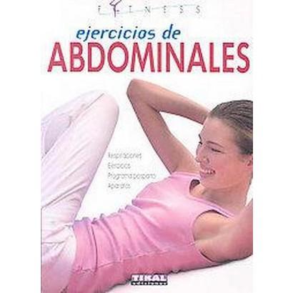 Ejercicios de abdominales / Abdominal Exercises (Translation) (Paperback)