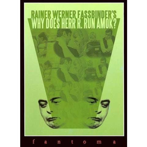 Rainer Werner Fassbinder's: Why Does Herr R. Run Amok?