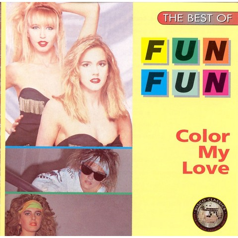 Fun Fun - Color My Love: The Best of Fun Fun (CD)
