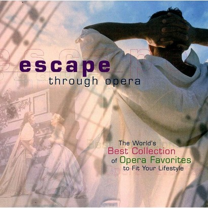 Escape Through Opera