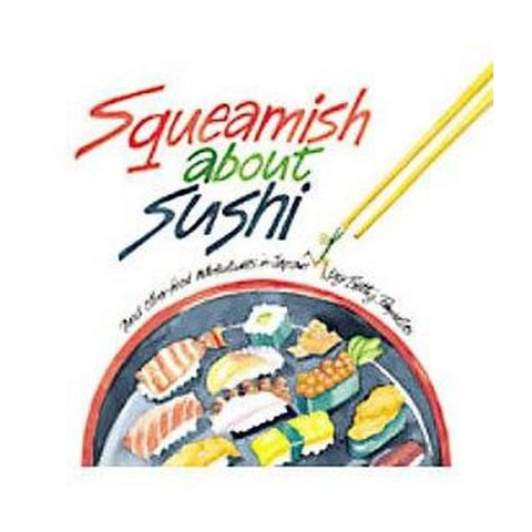 Squeamish About Sushi (Hardcover)