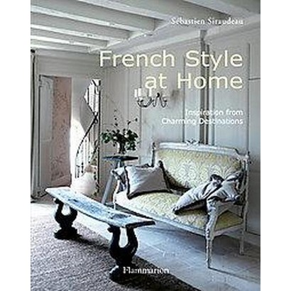 French Style at Home (Hardcover)