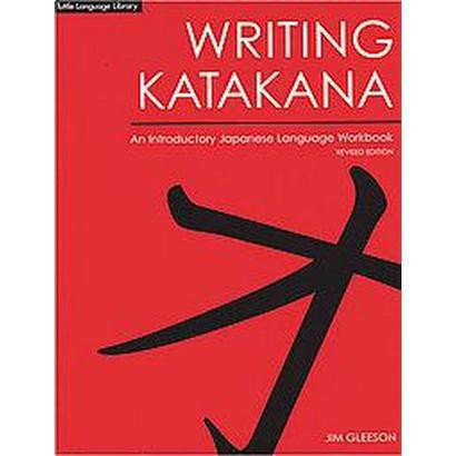 Writing Japanese Katakana (Revised) (Paperback)