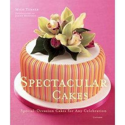 Spectacular Cakes (Hardcover)