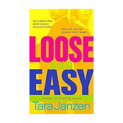 Loose and Easy (Paperback)