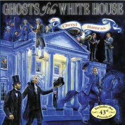Ghosts of the White House (Reprint) (Paperback)