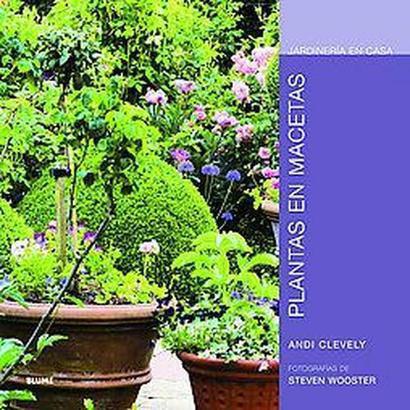 Plantas en macetas/ Container Plants (Hardcover)