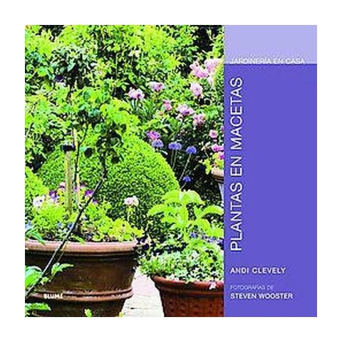 Plantas en macetas/ Container Plants (Hardcover)