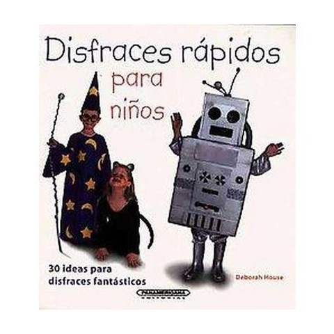 Disfraces rapidos para ninos/ Quick Costumes for Kids (Paperback)