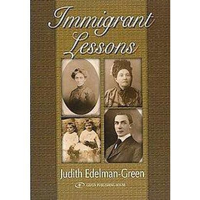Immigrant Lessons (Hardcover)